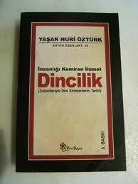 Yaşar Nuri ÖZTÜRK'ün bu kitabı mutlaka okunmalı