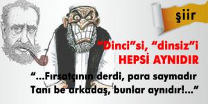 DINCISIDE DINSIZI DE AYNI